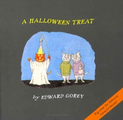 A Halloween Treat/ Edward Gorey's Ghost (Hardcover)