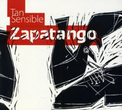 ZAPATANGO - TAN SENSIBLE