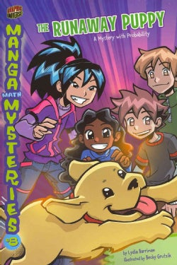 Manga Math Mysteries 8: The Runaway Puppy A Mystery With Probability (Paperback)