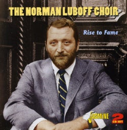 Norman Choir Luboff - Rise To Fame