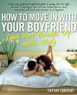 How to Move in With Your Boyfriend (Paperback)
