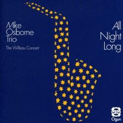 MIKE OSBORNE - ALL NIGHT LONG