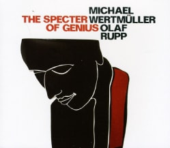 MICHAEL WERTMULLER - SPECTER OF GENIUS