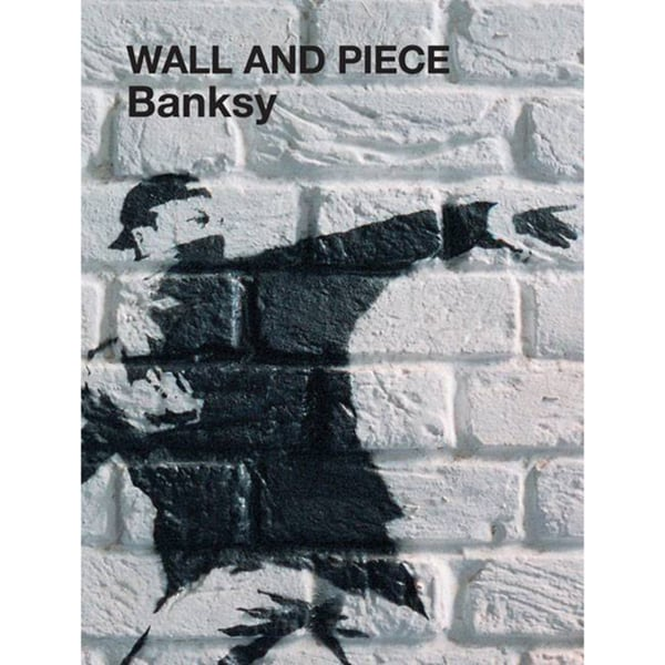 Wall And Piece (Hardcover)