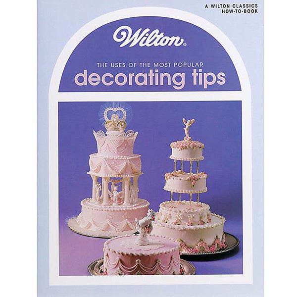 Wilton Books 'Uses Of Decorating Tips'