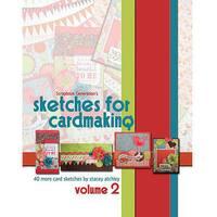 Scrapbook Generation Sketches For Cardmaking Volume 2