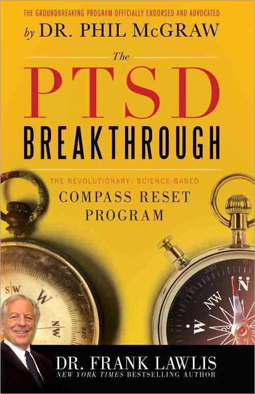 The PTSD Breakthrough: The Revolutionary, Science-Based Compass Reset Program (Paperback)