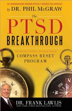 The PTSD Breakthrough: The Revolutionary, Science-Based Compass Reset Program (Paperback)