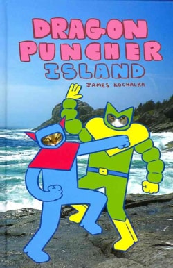 Dragon Puncher 2: Dragon Puncher Island (Hardcover)