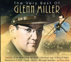 Glenn Miller - The Very Best of Glenn Miller