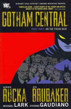 Gotham Central 3: On the Freak Beat (Paperback)