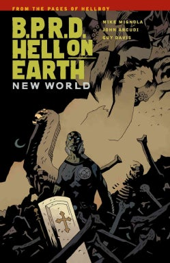 B.P.R.D.: Hell on Earth Vol. 1: New World (Hellboy) (Paperback)