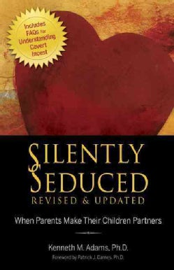 Silently Seduced: When Parents Make Their Children Partners (Paperback)
