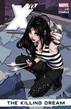 X-23 1: The Killing Dream (Paperback)