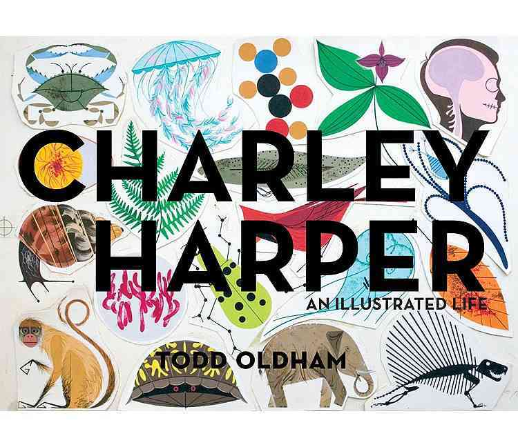 Charley Harper: An Illustrated Life (Hardcover)