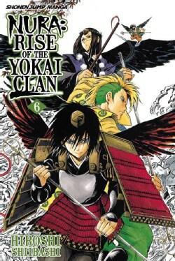 Nura 6: Rise of the Yokai Clan (Paperback)