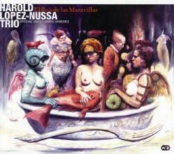 Harold Lopez Nussa Trio - El Pais De Las Maravillas