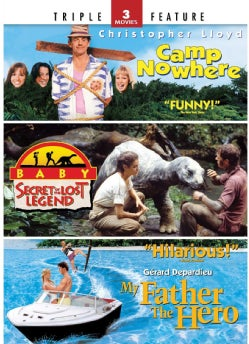 Camp Nowhere/Baby: Secret Of The Lost Legend/My Father The Hero (DVD)
