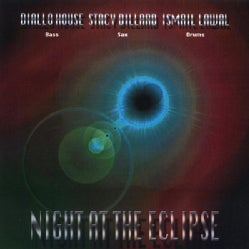 DIALLO HOUSE - NIGHT AT THE ECLIPSE