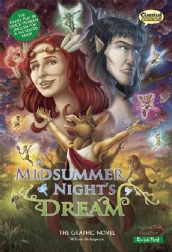 A Midsummer Night's Dream: The Graphic Novel: Quick Text Version (Paperback)