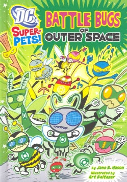 Battle Bugs of Outer Space (Hardcover)