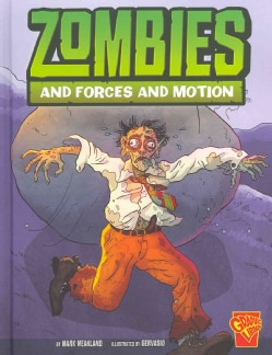 Zombies and Forces and Motion (Hardcover)
