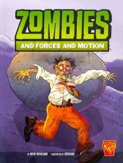 Zombies and Forces and Motion (Paperback)