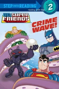 Crime Wave! (Paperback)