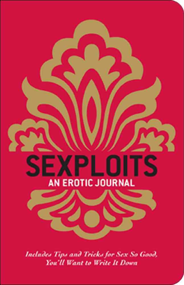 Sexploits: An Erotic Journal (Paperback)