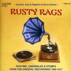 Various - Rusty Rags: Ragtime Cakewalks & Stomps