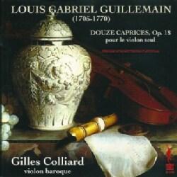 Louis Gabriel Guillermain - Guillermain: Douze Caprices, Op. 18 Pour Le Violon Seul