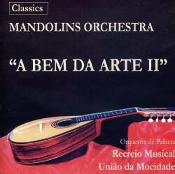 MADEIRA MANDOLIN ORCHESTRA - BEM DA ARTE 2