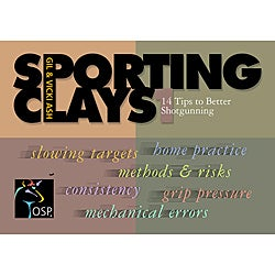 Sporting Clyas 14 Tips to Better Shotgunning DVD