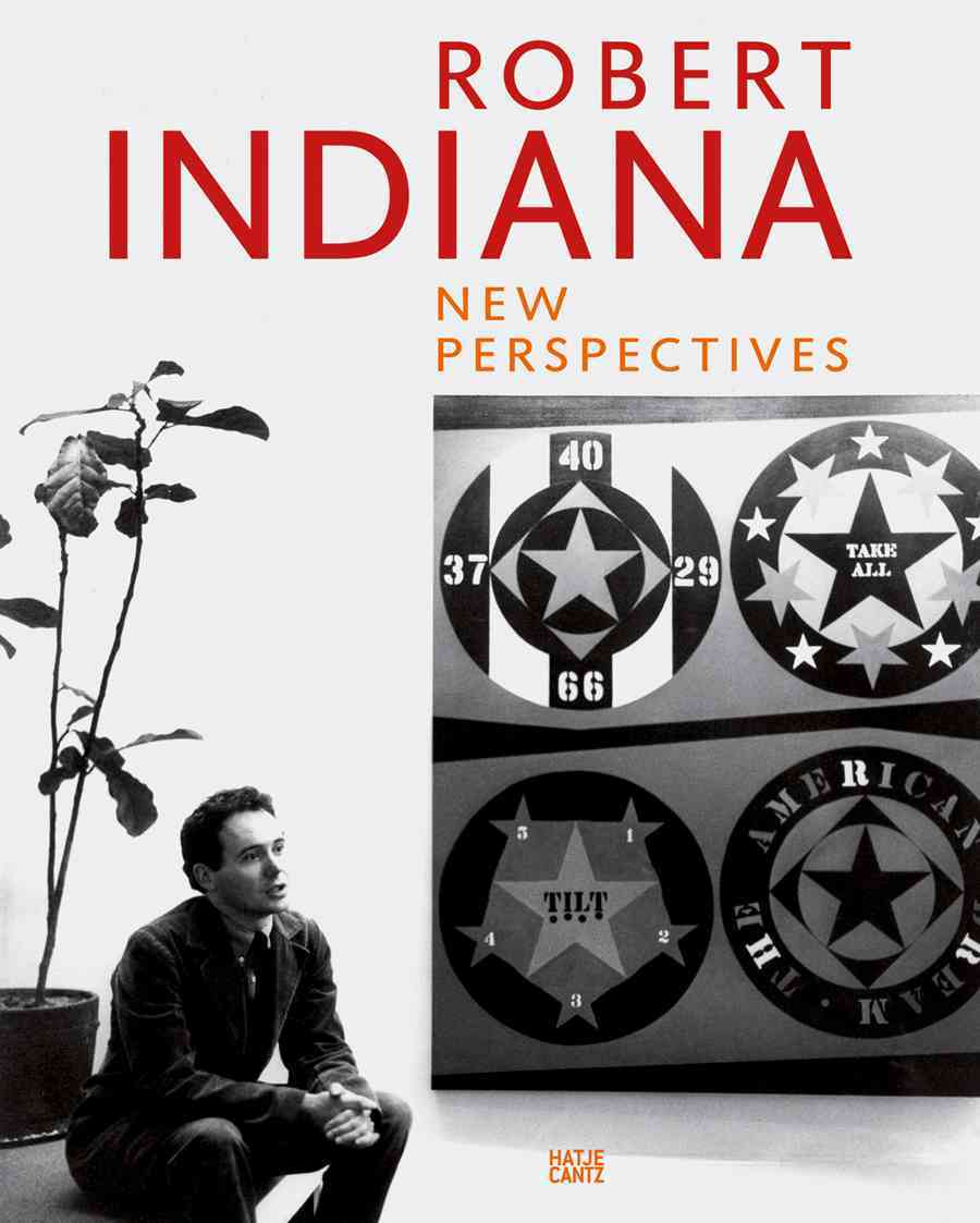 Robert Indiana: New Perspectives (Hardcover)