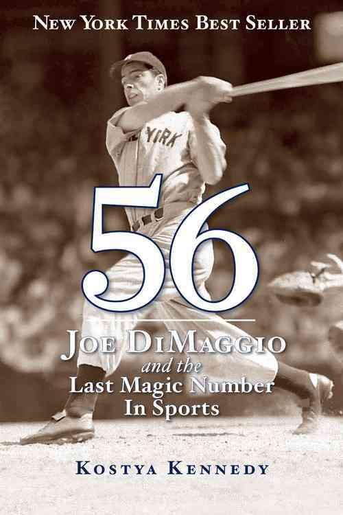 56: Joe Dimaggio and the Last Magic Number in Sports (Paperback)