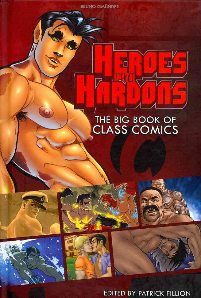 Heroes With Hardons: The Big Book of Class Comics (Hardcover)