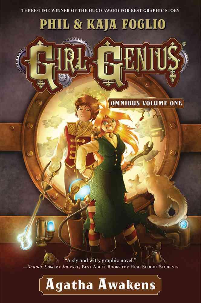 Girl Genius Omnibus 1: Agatha Awakens (Hardcover)