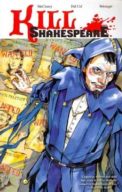 Kill Shakespeare 2: The Blast of War (Paperback)