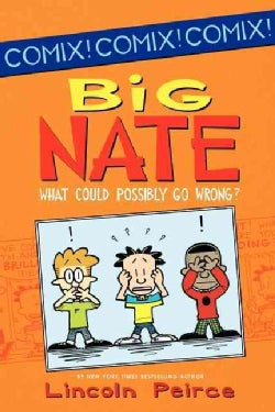 Big Nate What Could Possibly Go Wrong? (Paperback)