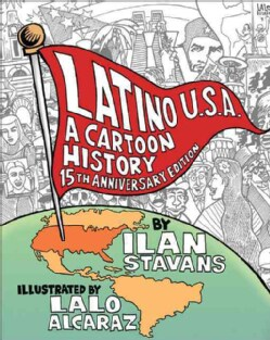 Latino U.S.A.: A Cartoon History (Paperback)