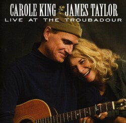 JAMES & CAROLE KING TAYLOR - LIVE AT THE TROUBADOUR