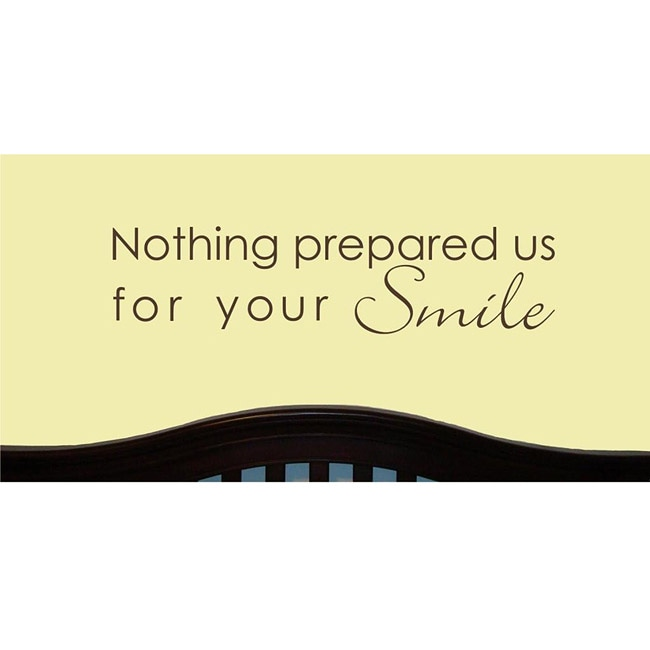 Vinyl Attraction 'Nothing Prepared Us For Your Smile' Brown Nursery Decal
