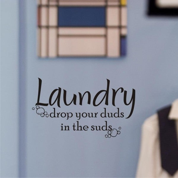 Vinyl Attraction 'Laundry: Drop Your Duds in the Suds' Vinyl Decal