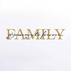 Vinyl Attraction 'Family. A journey to forever.' Vinyl Wall Decal
