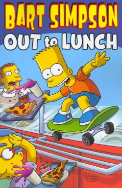 Bart Simpson: Out to Lunch (Paperback)