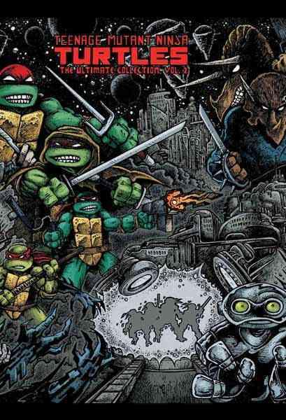 Teenage Mutant Ninja Turtles 2: The Ultimate Collection (Hardcover)