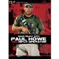 Make Ready with Paul Howe: Tac Rifle Operator DVD