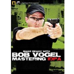 Make Ready with Bob Vogel: Mastering IDPA DVD - Thumbnail 0
