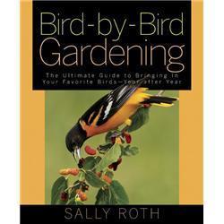 Rodale Books Bird - by - Bird Gardening Book