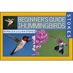 Stokes Beginners Guide to Hummingbirds Book